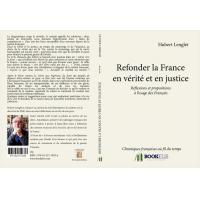 Refonder la France en vérité et en justice